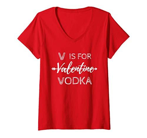 Womens V Is For Valentine Vodka Valentines Day Drinking Single Girl V-Neck T-Shirt