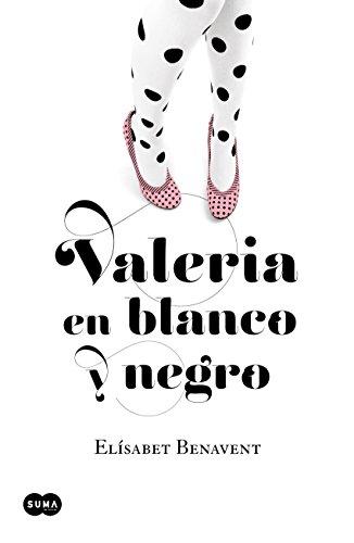 Valeria en blanco y negro (Saga Valeria 3) eBook: Benavent ...