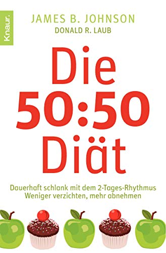 Die 50:50-Diät: Dauerhaft schlank mit dem 2-Tages-Rhythmus
