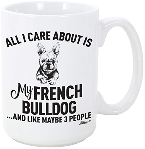 French Bulldog Mom Gifts Mugs For Christmas Women Men Dad Decor Lover Decorations Stuff I Love French Bulldog Coffee Accessories Talking Art Apparel Funny Birthday Gift Products Dog Coffee Cup Mugs