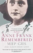 [Anne Frank Remembered] [By: Gies, Miep] [June, 2009]
