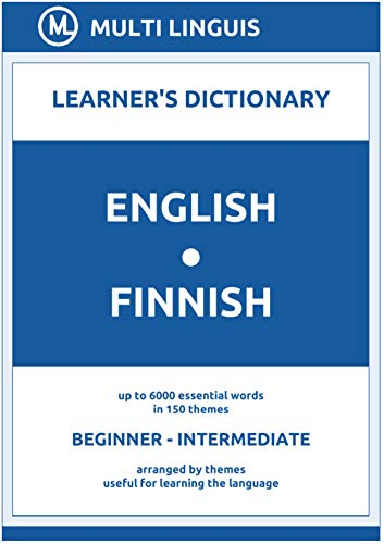 English-Finnish (the Theme-Arranged Learner's Dictionary, Steps 1 - 4) (Finnish Language) (English Edition)