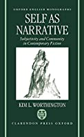 Self As Narrative: Subjectivity and Community in Contemporary Fiction (Oxford English Monographs)