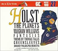 Holst: The Planets / Vaughan Williams: Fantasias (RCA Victor Basic 100, Vol. 27) (2006-01-24)