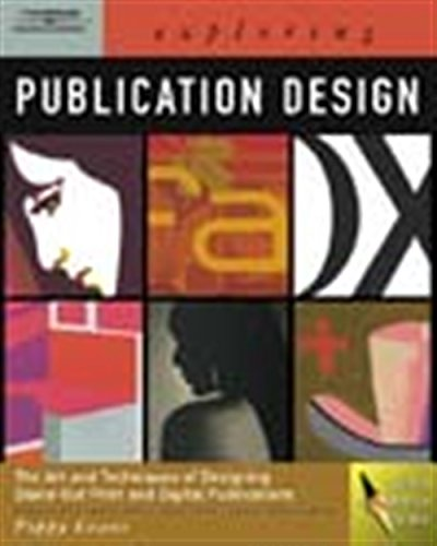 Exploring Publication Design (Graphic Design/Interactive Media)