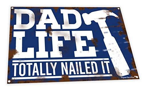 itsperfectfor Dad Life Sign. Totally Nailed it. Fun Man Cave Plaque Notice. Size Small.