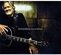 Closer to the Bone Extra tracks, Deluxe Edition Edition by Kris Kristofferson (2009) Audio CD