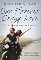 Our Forever Crazy Love: Contemporary Romance
