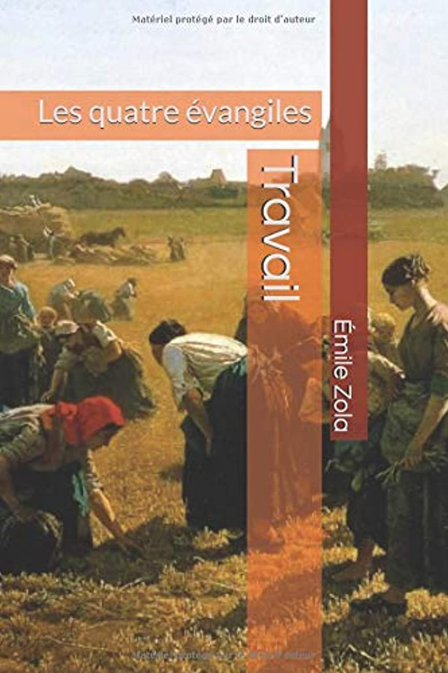 引っ張る征服としてTravail: Les quatre évangiles