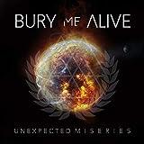 Unexpected Miseries von Bury Me Alive