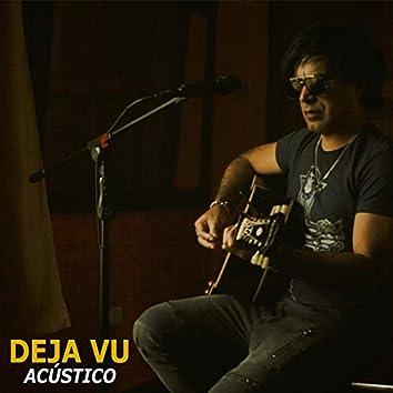 Deja Vu (Acoustic)