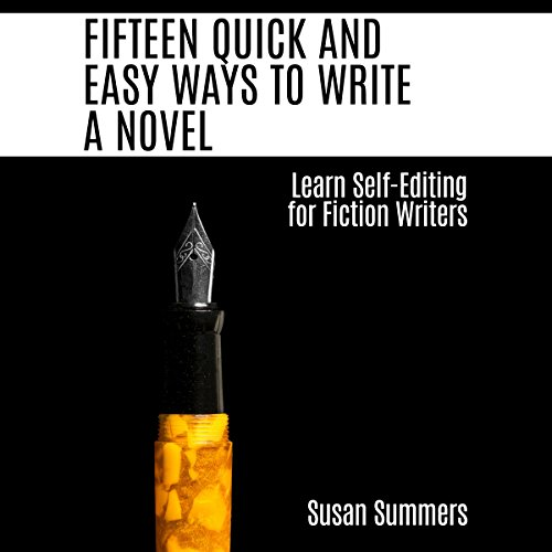 Fifteen Quick and Easy Ways to Write a Novel audiobook cover art