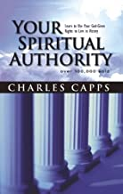 Your Spiritual Authority: Learn to Use Your God-Given Rights to Live in Victory (Paperback)