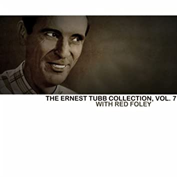 The Ernest Tubb Collection, Vol. 7