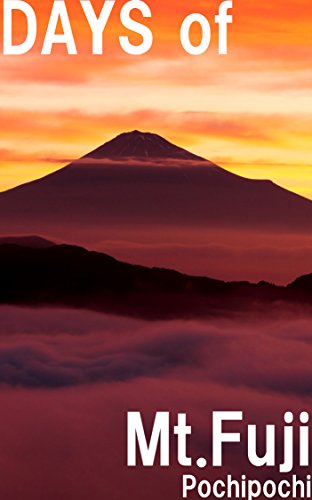 Days of Mt.Fuji ~富士山写真集~