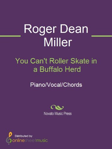 You Can't Roller Skate in a Buffalo Herd (English Edition)