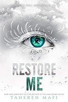 Restore Me (Shatter Me, 4)