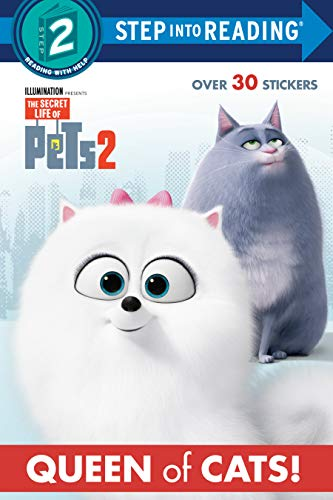 Queen of Cats (The Secret Life of Pets 2) (Step into Reading)