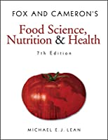 Fox and Cameron's Food Science, Nutrition & Health (Hodder Arnold Publication)