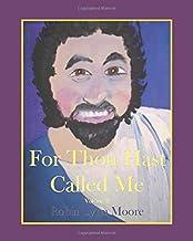 For Thou Hast Called Me: Here Am I Volume II
