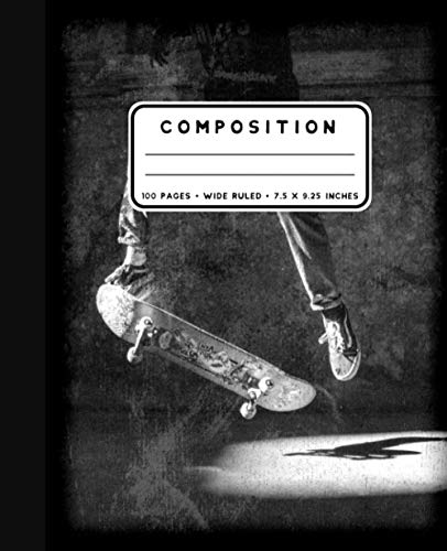 Composition: Notebook Wide Ruled at 7.5 x 9.25 Inches | 100 Pages | Back To School For Students and Teachers | Skateboard Jump Trick