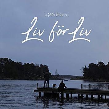 Liv för Liv (Originalmusiken från kortfilmen)