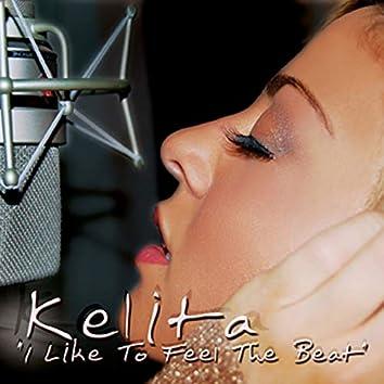 I Like to Feel the Beat (Remixes)