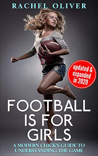 Football Is For Girls: A Modern Chick