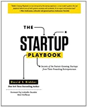 The Startup Playbook: Secrets of the Fastest-Growing Startups from Their Founding Entrepreneurs by Kidder, David (1/2/2013)
