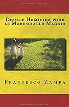 Double Homicide pour le Maresciallo Maggio: Pocket Edition (I racconti della riviera) (French Edition)