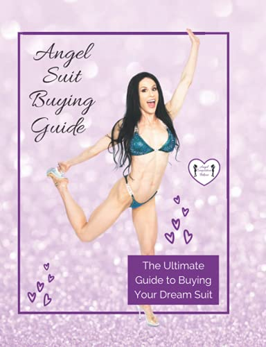 Angel Suit Buying Guide: The Ultimate Guide for Buying your Competition Bikini, Wellness, or Figure Suit from Angel Competition Bikinis.