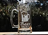 Verre à bière humoristique avec inscription « Don't Worry Beer Happy Beer »