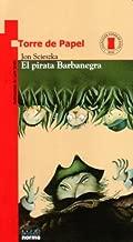 El Pirata Barbanegra / Not-So-Jolly Roger (Torre de Papel) (Spanish Edition)