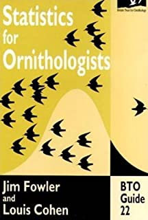 Statistics for Ornithologists (BTO Guide) (BTO Guides)