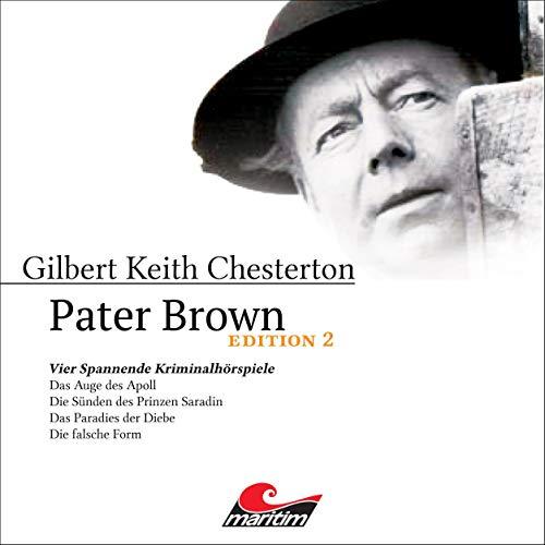 Couverture de Pater Brown - Edition 2. Vier Spannende Kriminalhörspiele