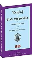 Adressbuch / Einwohnerbuch der Stadt Langensalza 1886: Mit Strassenverzeichnis