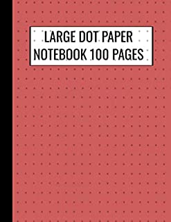 Large Dot Paper Notebook 100 Pages: Indian Red Cover Loose Graph Paper Dot Grid Drawing Notebook 8 1/2 X 11