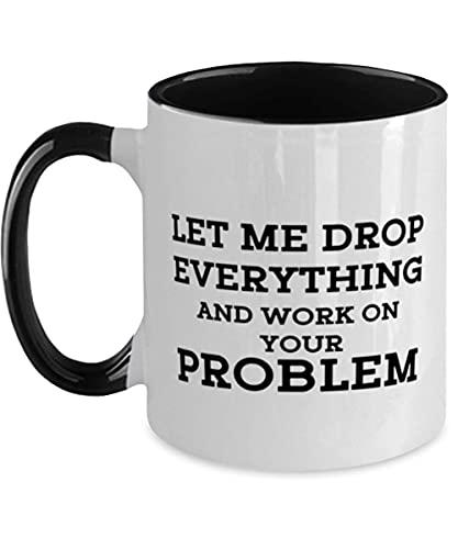 N\A Best Secretary Two Tone Mug - Déjame dejarlo Todo y Trabajar en tu Problema - Las Mejores Ideas para él, Ella, Hombres, Mujeres, Amigos