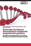 Generador de Bloques Desacoplantes Empleando Programacion Genetica: Aplicado al desacoplamiento de un sistema de riego y un proceso de transporte de papel