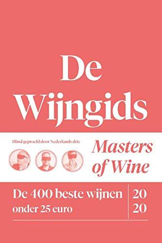 De Wijngids: de 400 beste wijnen onder 25 euro