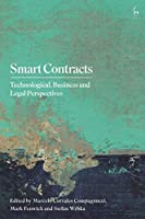 Smart Contracts: Technological, Business and Legal Perspectives