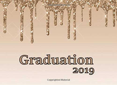 Graduation: Guest Book, Dripping Glitter with Inspirational Quotes and Congratulation Message. 200 Lined Guest Prompts for Names and Wishes (Interior 1) (1)