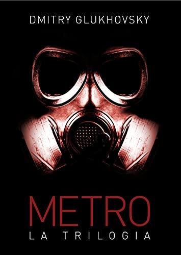 Metro. La trilogia
