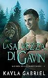 La salvezza di Gavin (Gli orsi dello chalet rosso Vol. 3) (Italian Edition)