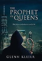 The Prophet of Queens