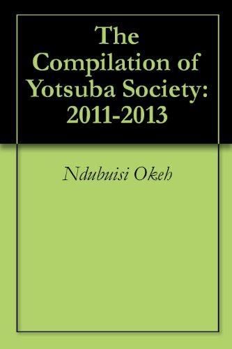 The Compilation of Yotsuba Society: 2011-2013