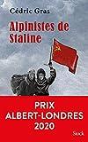Alpinistes de Staline - Prix Albert-Londres 2020 (La Bleue) - Format Kindle - 14,99 €