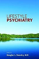 Lifestyle Psychiatry