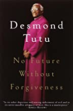 No Future Without Forgiveness: A Personal Overview of South Africa's Truth and Reconciliation Commission PDF