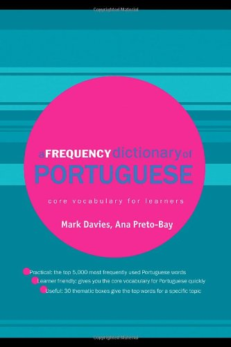 A Frequency Dictionary of Portuguese (Routledge Frequency Dictionaries)